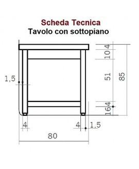 TAVOLO DA LAVORO CON SOTTOPIANO - PROFONDITÀ 80 - Acciaio Inox AISI 304